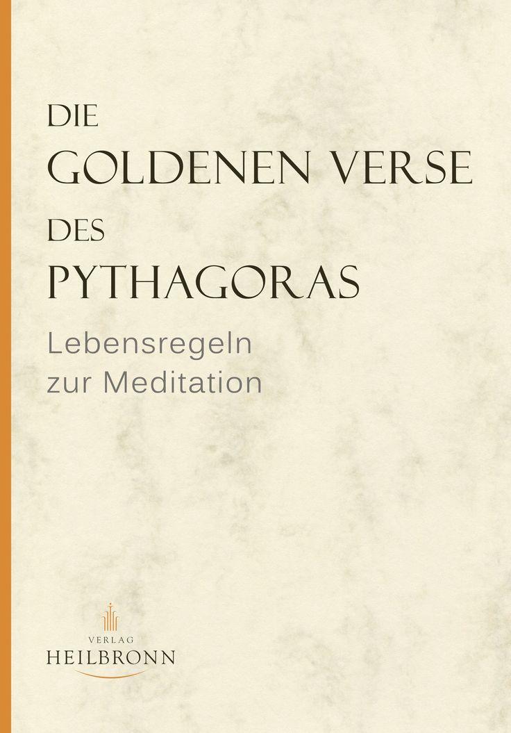 """Die Goldenen Verse des Pythagoras: Lebensregeln zur Meditation von Inge von Wedemeyer - Pythagoras lebte und lehrte in jener Epoche gewaltiger geistiger Umbrüche, in der auch Buddha, Laotse, Konfuzius und Zarathustra bis heute weiterwirkende Impulse gaben. Die """"Goldenen Verse"""" gehören zu den großen, zeitlosen Dokumenten der Menschheitskultur. Man kann sie als Schlüssel für das Leben des meditativen, um die Entfaltung seiner Persönlichkeit bemühten Menschen bezeichnen…"""