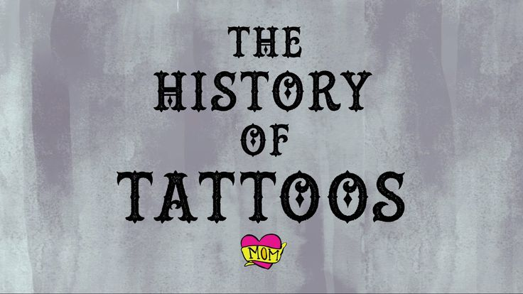 The history of tattoos - Addison Anderson #tattoo #history