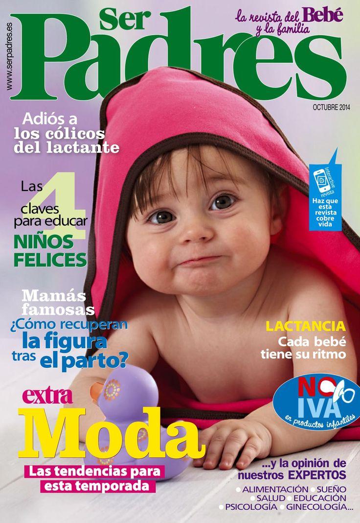 Revista SER PADRES 479. #Moda para #bebés. ¿Cómo recuperar la figura tras el #parto? Adiós a los #cólicos del #lactante.