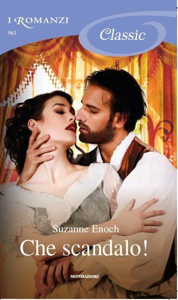 Leggo Rosa: CHE SCANDALO di Suzanne Enoch