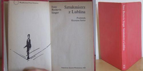 Sztukmistrz z Lublina, Isaac Bashevis Singer