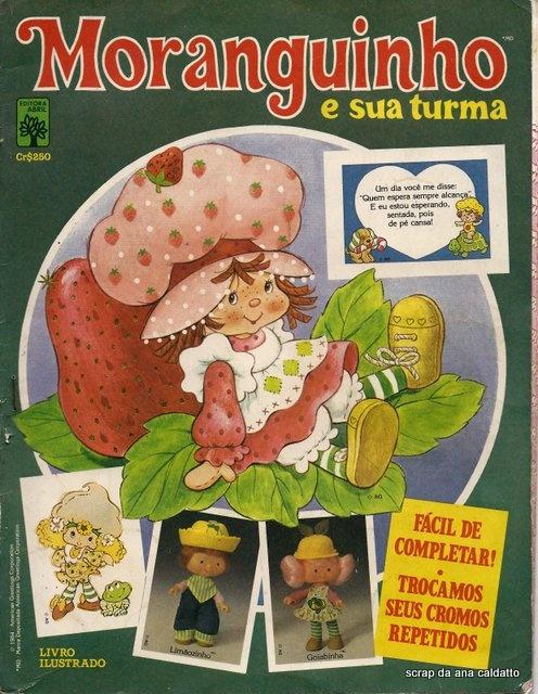 Album de Figurinhas Moranguinho e sua turma de 1984                                                                                                                                                                                 Mais