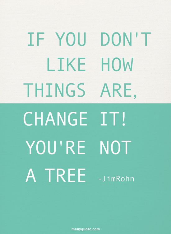 MOVE!!: Thoughts, Life Quotes, Jim Rohn, Inspiration, Ties, Wisdom Words, Trees, It You, Living
