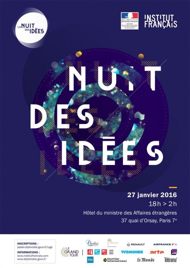 La Nuit des idées au Quai d'Orsay (27.01.16) - France-Diplomatie - Ministère des Affaires étrangères et du Développement international