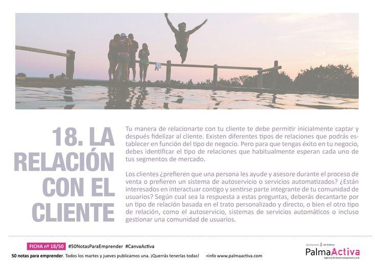 18/50 #50NotasParaEmprender LA RELACIÓN CON EL CLIENTE #CanvaActiva
