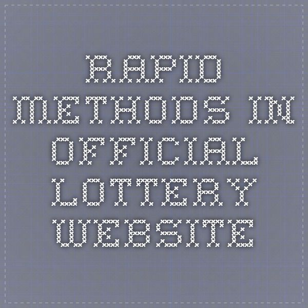 Rapid Methods In Official Lottery Website