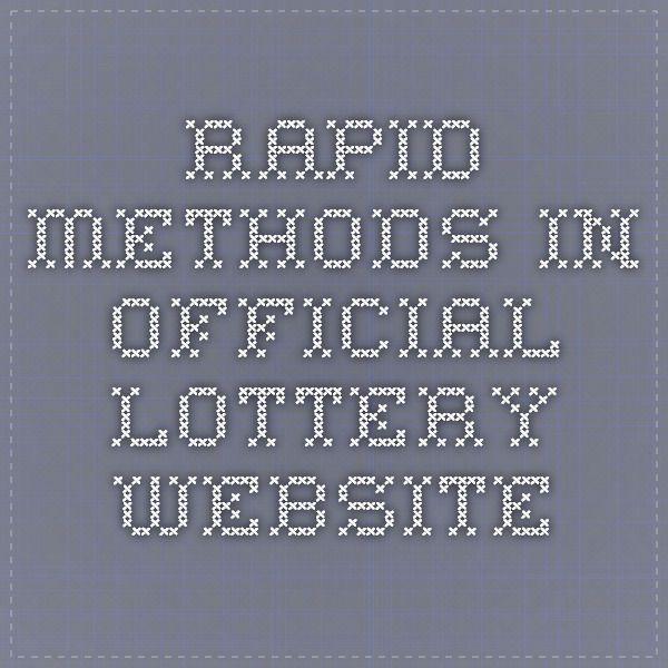 Rapid Methods In Official Lottery Website