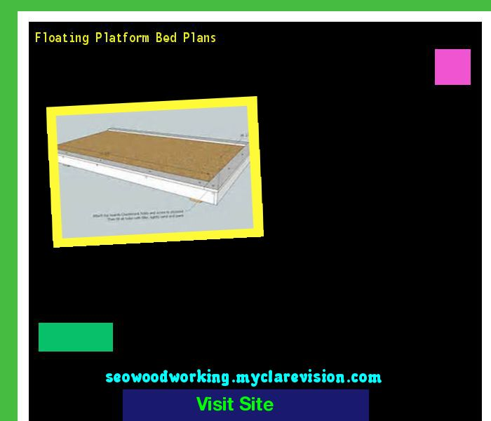Floating Platform Bed Plans 152941 - Woodworking Plans and Projects!