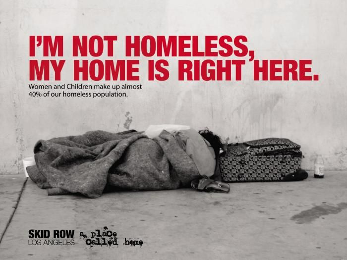 homeless charity poster. This poster is a sad poster and i think the sadness made the poster effective. The slogan is eye-catching because its bold and red.