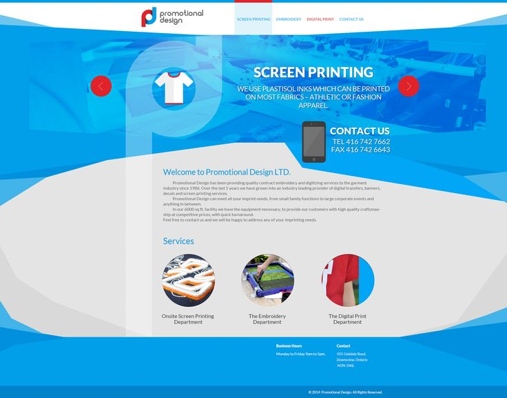 http://www.intelex.ca/in_901	 Here we go! Take a look at our new designed presentation site for Promotional Design LTD - provider of digital transfers, banners, decals and screen printing services.