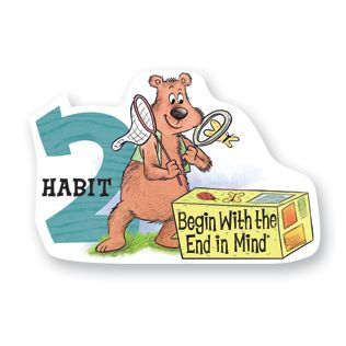 Habit 2 — Begin with the End in Mind  Have a Plan  I plan ahead and set goals. I do things that have meaning and make a difference. I am an important part of my classroom and contribute to my school's mission and vision. I look for ways to be a good citizen.