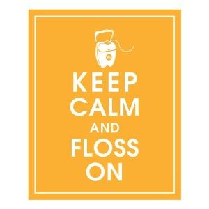Love this dental humour and reminder to floss!
