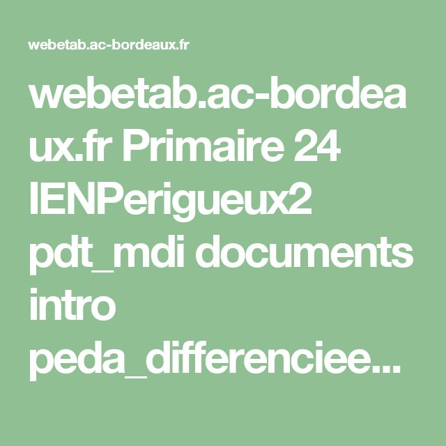 webetab.ac-bordeaux.fr Primaire 24 IENPerigueux2 pdt_mdi documents intro peda_differenciee_essentiel.pdf