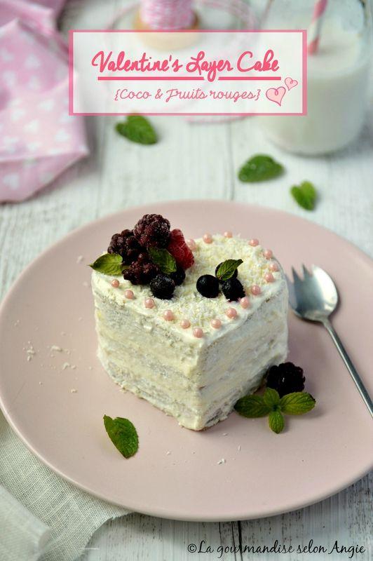 vegan layer cake fruits rouges et coco #saintvalentin #vegan http://www.la-gourmandise-selon-angie.com/archives/2017/02/08/34905996.html