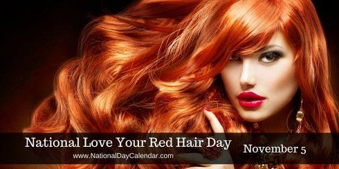 National Love Your Red Hair Day November 5