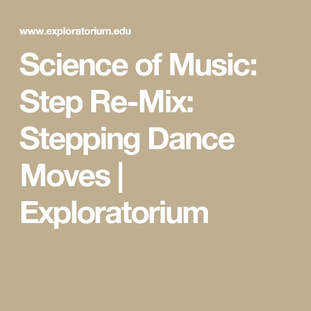Science of Music: Step Re-Mix: Stepping Dance Moves | Exploratorium