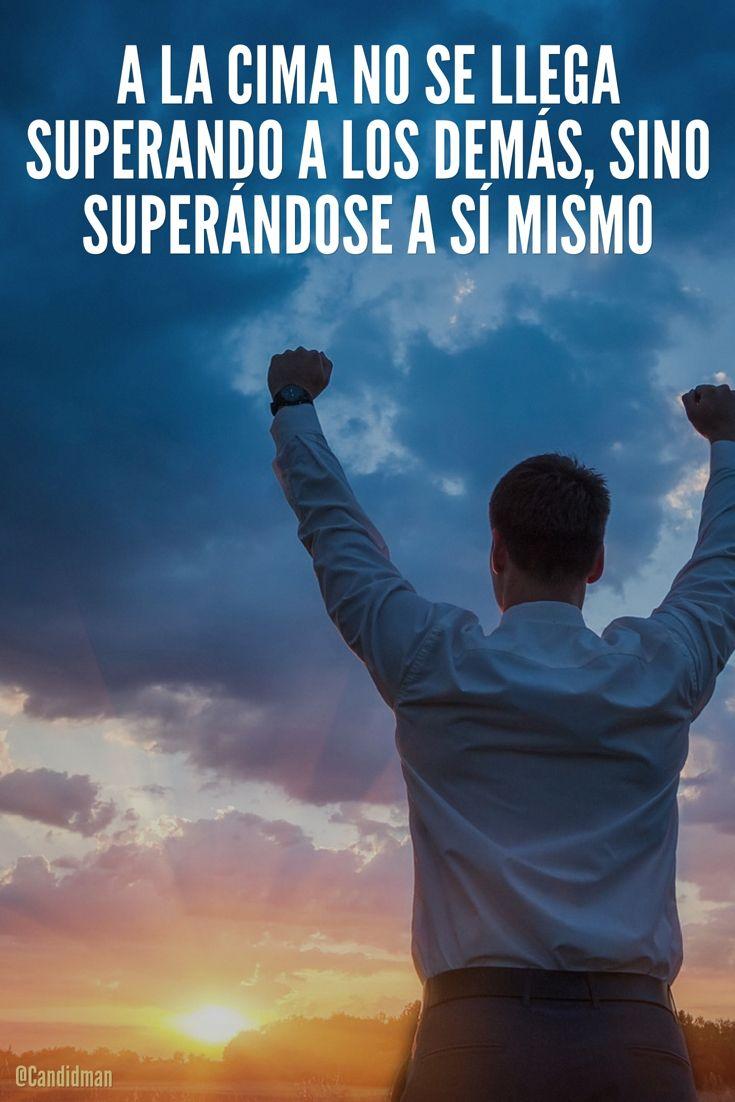 """""""A la #Cima no se llega superando a los demás, sino superándose a sí mismo"""". @candidman #Frases #Motivacion #Superacion #Candidman"""