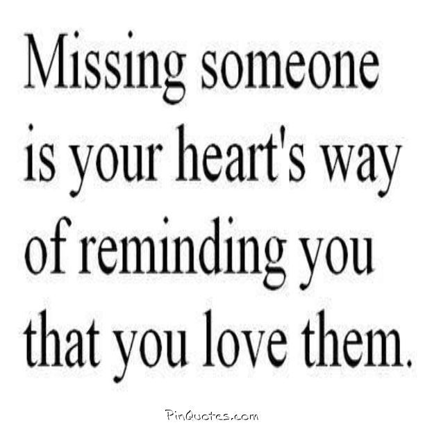 Missing Your Love Quotes: 17 Best Ideas About I Miss Someone On Pinterest