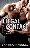 Illegal Contact (The Barons) by Santino Hassell (Author) #LGBT #Kindle US #NewRelease #Lesbian #Gay #Bisexual #Transgender #eBook #ad