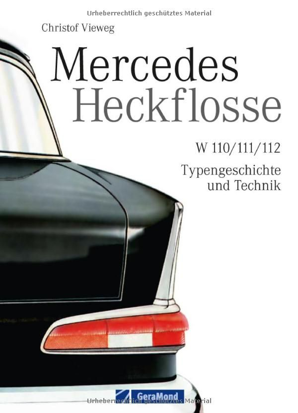 Mercedes Heckflosse: Das Mercedes Benz Oldtimer Buch mit ca. 180 Abbildungen und bisher unveröffentlichten Fotos aus dem Daimler Konzernarchiv inkl. seltener handschriftlicher Skizzen von Bela Barenyi: Amazon.de: Christof Vieweg: Bücher