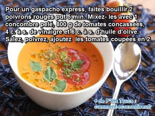 Avec ma recette express du gaspacho à la tomate et aux poivrons, c'est hyper facile à faire. Tout ce dont vous avez besoin pour cette recette facile, c'est de 15 min chrono Découvrez l'astuce ici : http://www.comment-economiser.fr/recette-facile-rapide-gaspacho-tomates-poivrons.html?utm_content=buffer2b606&utm_medium=social&utm_source=pinterest.com&utm_campaign=buffer