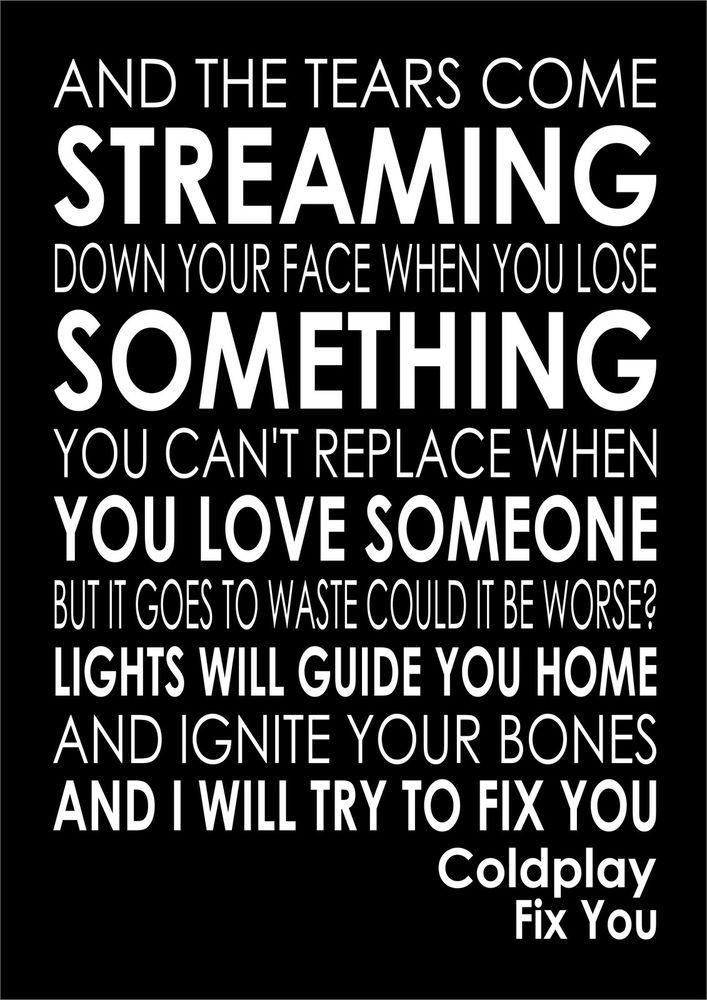 FIX YOU - COLDPLAY - Word Words Song Lyric Lyrics Wall Art Typography Design