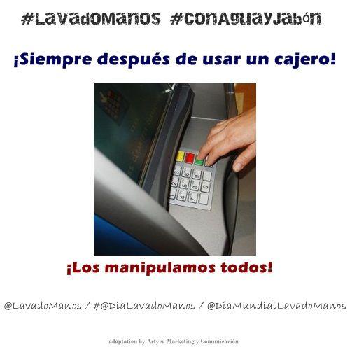 Los cajeros automáticos los manipulan cientos de personas cada día, por ello es importante que realices ¡#LavadoManos #ConAguayJabón después de usarlos!