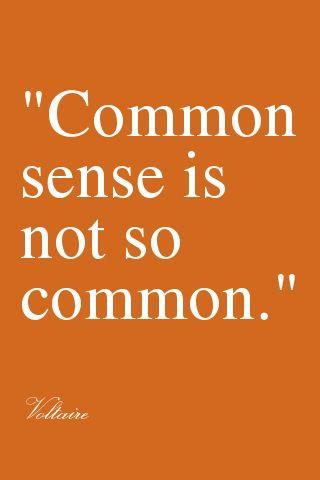 Voltaire Quote #common #sense #quote #Voltaire