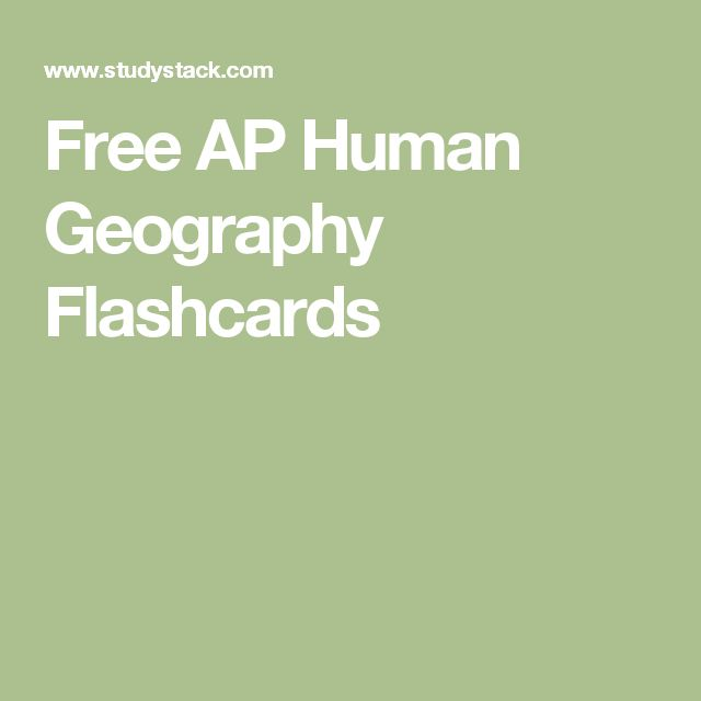 Free AP Human Geography Flashcards