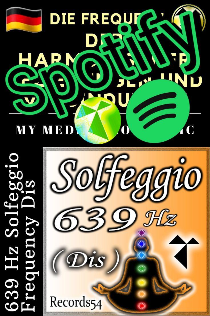 ( Spotify ) ( Deutsche ) 639 Hz Solfeggio Frequenz der