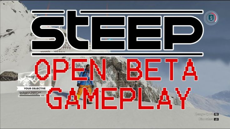 STEEP BETA - This game is awesome! ( STEEP GAMEPLAY OPEN BETA)