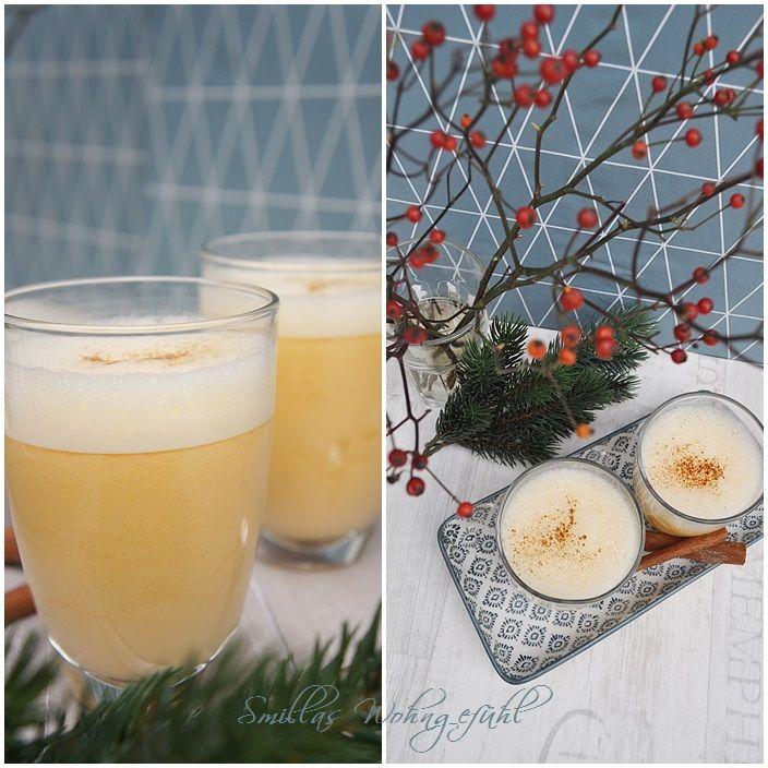 leckerstes Rezept für Eiergrog ever!  by www.SmillasWohngefuehl.blogspot.com