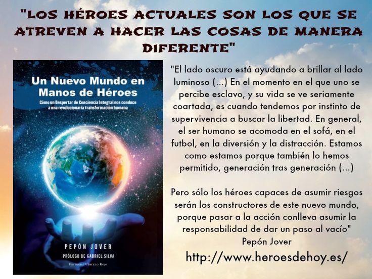 Extracto de la entrevista que me hace El Blog Alternativo con motivo de mi libro Un Nuevo Mundo en manos de Héroes. Aquí la entrevista: http://www.heroesdehoy.es/entrevista-a-pepon-jover-para-el-blog-alternativo-los-heroes-actuales-son-los-que-se-atreven-a-hacer-las-cosas-de-manera-diferente/