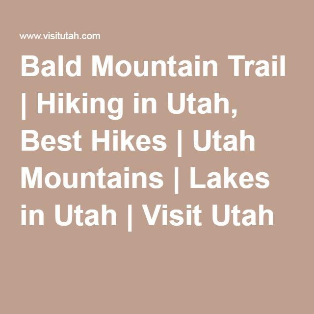 Bald Mountain Trail | Hiking in Utah, Best Hikes | Utah Mountains | Lakes in Utah | Visit Utah