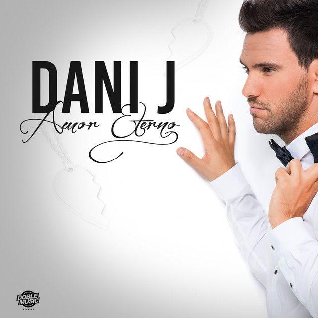 """Amor Eterno"" by Dani J was added to my - Latino Sun playlist on Spotify"