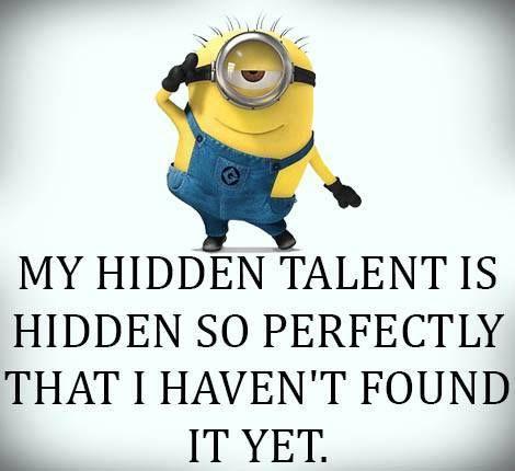 My hidden talent is | Minions | Pinterest