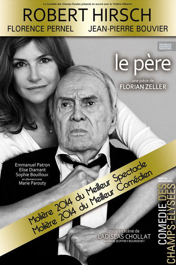 Molières 2014 du meilleur spectacle et du meilleur comédien. Découvrez cette pièce avec Robert Hirsch et Florence Pernel !