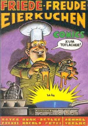 """""""Friede, Freude, Eierkuchen - Comics zum Totlachen"""" - Tomas Maria Bunk, Rolf Boyke, Detlef Surrey, Peter (""""Fuchsi"""") Fuchs, Harald Juch, Peter Petri, Semmel Verlag, 1982."""