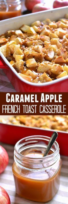 This Caramel Apple French Toast Casserole combines all the flavors of your… (Bake Apples French Toast)
