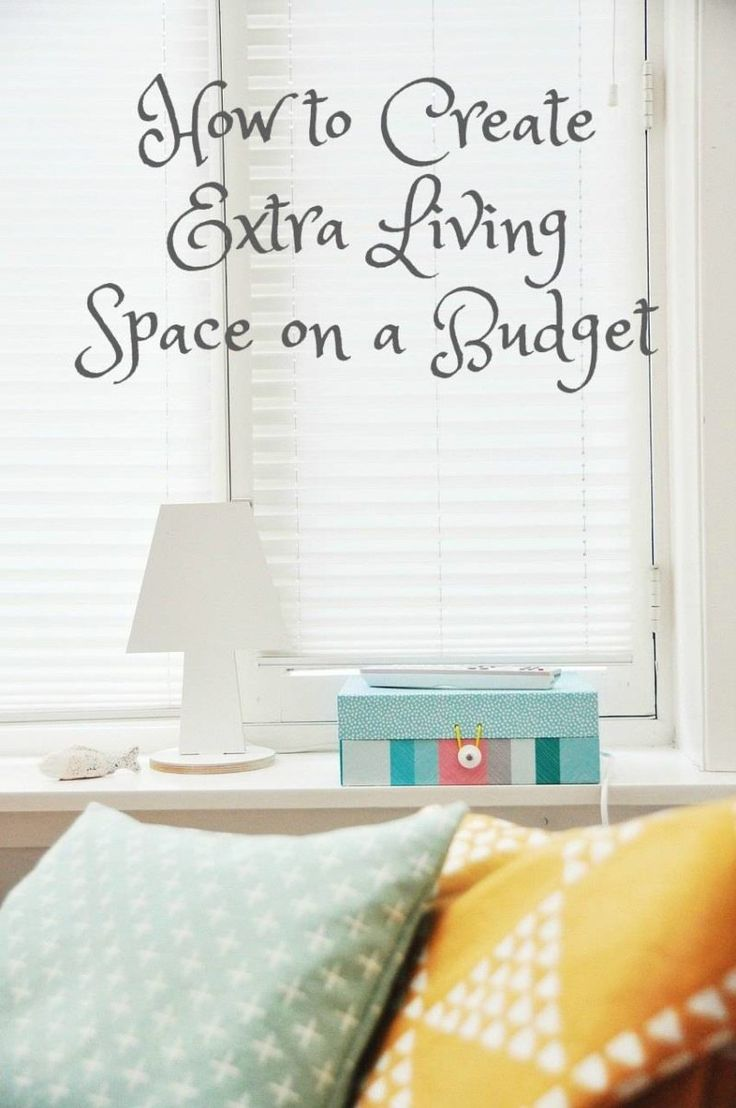 Creating Extra Living Space on a Budget. Do you need your home to look bigger, do you need your home to feel bigger. I think most of us do! here are some great tips on how to create more space in you home and have extra space to live on a budget. Perfect for money saving on a budget interiors lovers