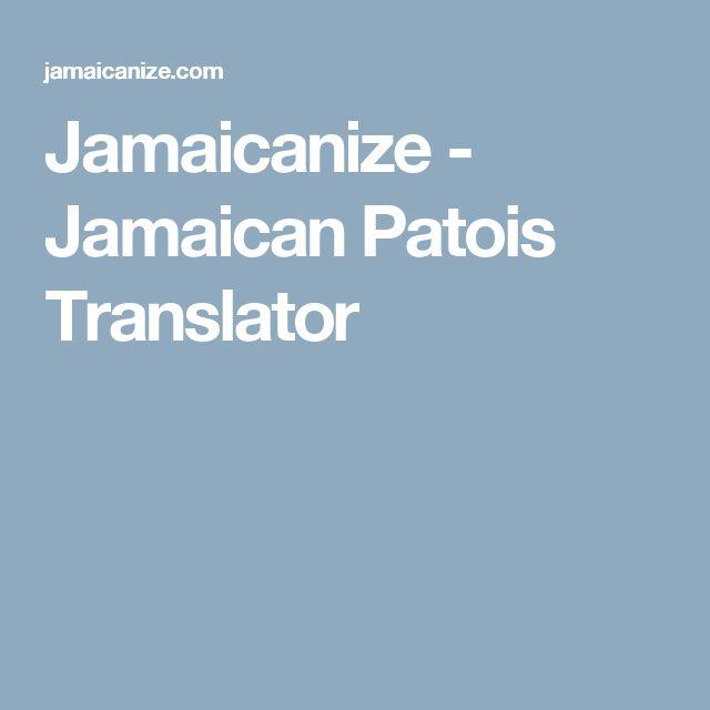 Jamaicanize - Jamaican Patois Translator