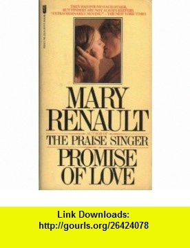 Promise of Love (9780515051476) Mary Renault , ISBN-10: 0515051470  , ISBN-13: 978-0515051476 ,  , tutorials , pdf , ebook , torrent , downloads , rapidshare , filesonic , hotfile , megaupload , fileserve