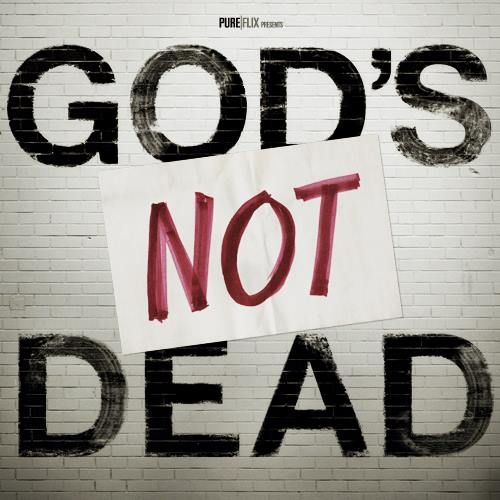 God's+not+dead | Newsboys' Hit Song 'God's Not Dead' Becomes Movie; Scheduled to ...