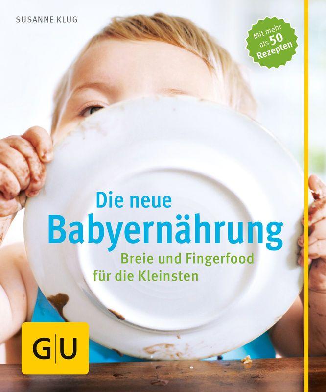Die neue Babyernährung - Buch - Susanne Klug - GU
