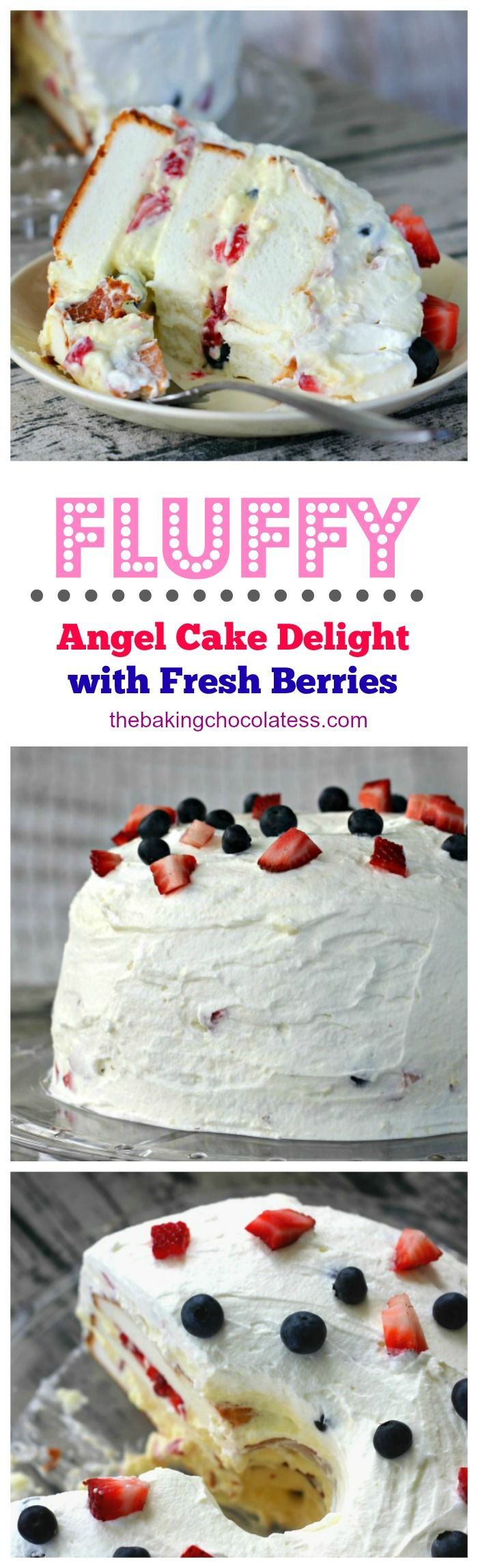 Fluffy Angel Food Cake Delight with Fresh Berries via @https://www.pinterest.com/BaknChocolaTess/