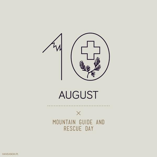 10th August- Mountain Guide and Rescue Day / Dzień Przewodników i Ratowników Górskich