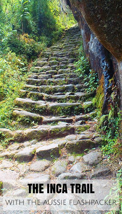 Steps leading up along the Inca Trail, Peru. An interview with @ausflashpacker on Backstreet Nomad.