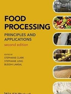 Food Processing: Principles and Applications 2nd Edition free download by Stephanie Clark Stephanie Jung Buddhi Lamsal ISBN: 9780470671146 with BooksBob. Fast and free eBooks download.  The post Food Processing: Principles and Applications 2nd Edition Free Download appeared first on Booksbob.com.