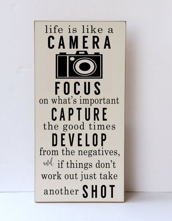 Life Is Like A Camera Wood Sign, Camera Wood Sign, Inspirational Sign…