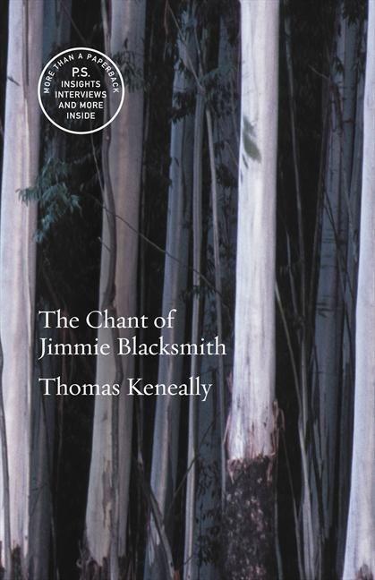 Booktopia - The Chant of Jimmie Blacksmith by Thomas Keneally